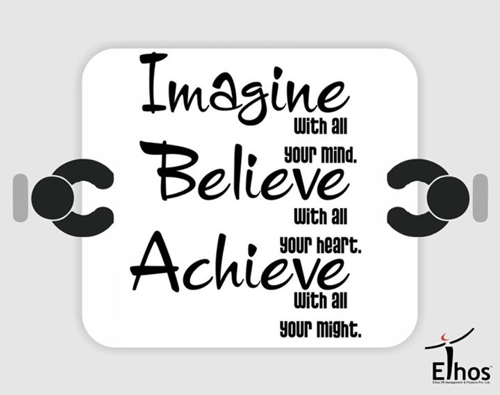 #Imagine #Believe #Achieve