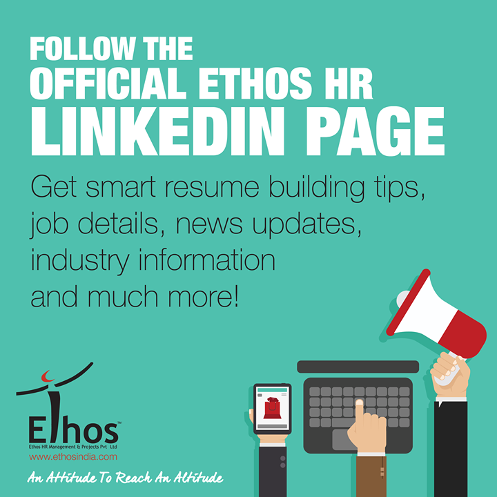 Its time to bring out your best if you want to bag that lucrative position you've always dreamt of.  To get the confidence, knowledge, tips and news about everything happening in the jobs space, follow the Official LinkedIn EthosHR Page: http://linkd.in/1zRkU9c.  #TheEthosAltitude