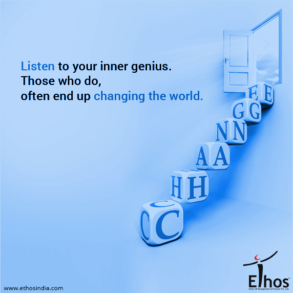 Are you listening to your inner self?  #EthosHR #EthosIndia #HR #JobsInAhmedabad #JobsforYou #ChangeIsConstant