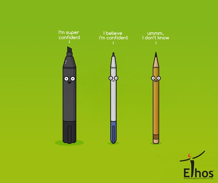 Ethos India,  SelfConfident, SelfAssessment, #Efficacy, EthosIndia, Ahmedabad