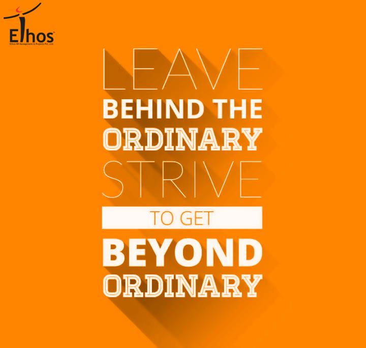 Ethos India,  Monday, Motivations, Inspiration