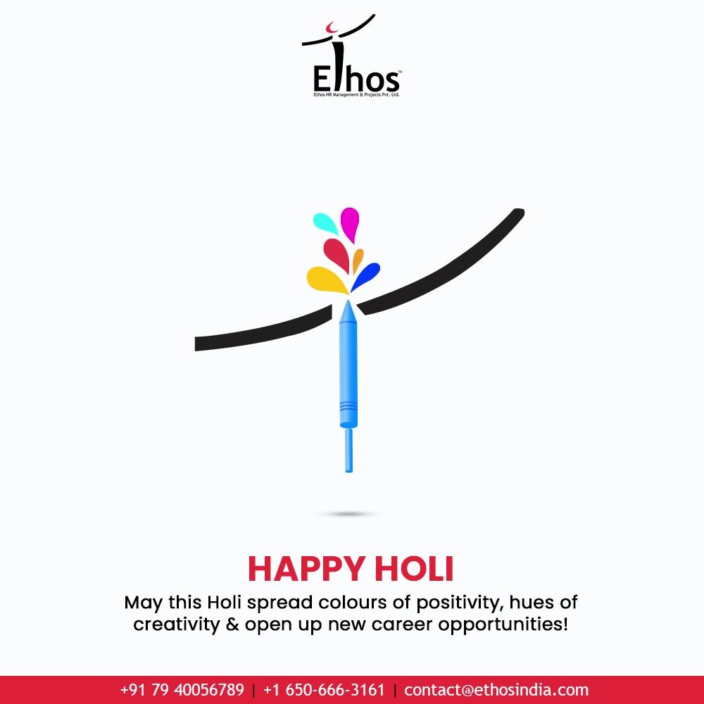 May this Holi spread colours of positivity, hues of creativity & open up new career opportunities!  #Holi #HappyHoli #Holi2021 #Colours #FestivalOfColours #HoliHai #Festival #IndianFestival #EthosIndia #Ahmedabad #EthosHR #Ethos #HR #Recruitment #CareerGuide #India