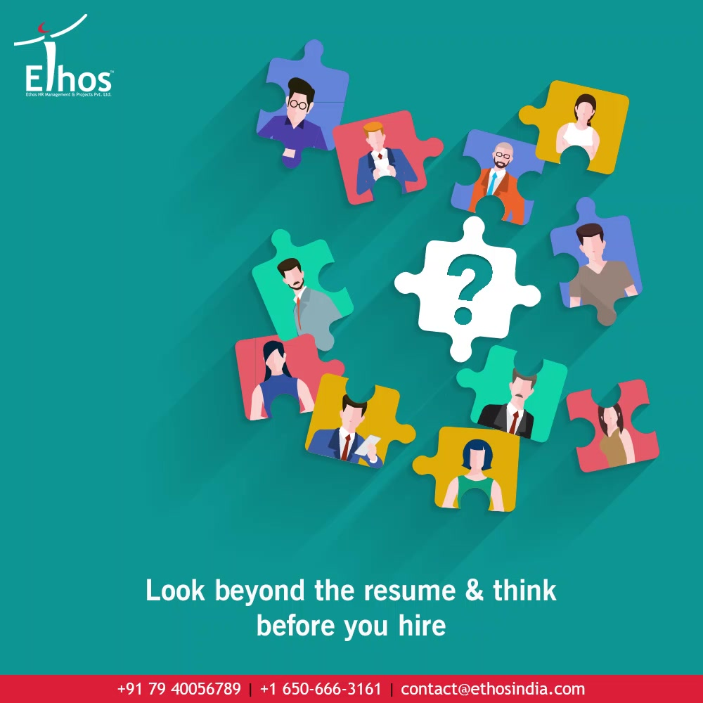 If you remain totally dependent on the experience certificates and basic interview while hiring new employees then your approach towards recruitment is all wrong.  Look beyond the resume & think before you hire because hiring the right candidates is essential.  #JobRecruitment #EmployeeHiring #CareerCounselling #OurServices #CareerOpportunity #EthosIndia #Ahmedabad #EthosHR #Ethos #HR #Recruitment #CareerGuide #India