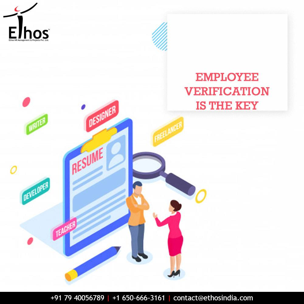 Employee verification is the key to get the right employees hired! Say yes to the winning solution of employee verification with Ethos India.  #EmployeeVerificationIsTheKey #WinningSolution #EmployeeVerificationDepartment #EmployeeVerification #RPO #RecruitmentProcessOutsourcing #EthosIndia #Ahmedabad #EthosHR #Recruitment #BPI