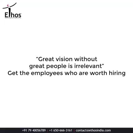 The importance of candidates at every workplace will always remain crucial!  It is so because even the greatest visions become irrelevant without the right manpower.  So ensure hiring and recruiting the right people  by getting in touch with us.  #EthosIndia #Ahmedabad #EthosHR #Ethos #HR #Recruitment #CareerGuide #India