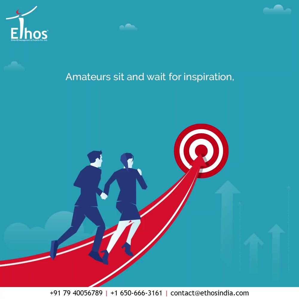 Amateurs sit and wait for inspiration, the rest get in touch with the expert career guide & go in the direction of their goals.  Make your career a more meaningful one by getting in touch with us at Ethos India Today!  #RecruitRight #EmployeeHiring #CareerCounselling #OurServices #CareerOpportunity #EthosIndia #Ahmedabad #EthosHR #Ethos #HR #Recruitment #CareerGuide