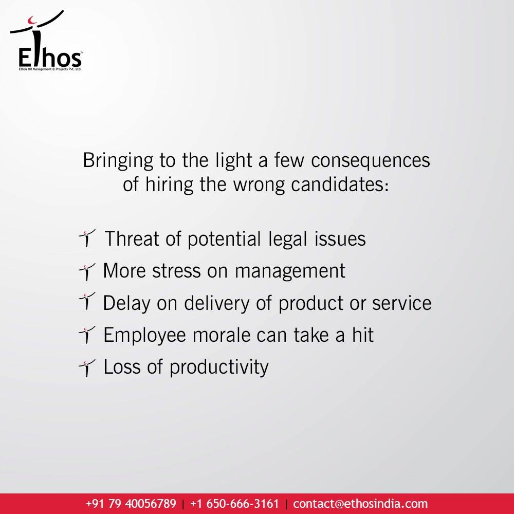 Bringing to the light a few consequences of hiring the wrong candidates:  1. Threat of potential legal issues  2. More stress on management 3. Delay on delivery of product or service 4. Employee morale can take a hit 5. Loss of productivity  Break through the consequences of wrong hiring with the reliable & effective Psychometric Testing.  #PsychometricTest #PsychometricTesting #CareerCounselling #OurServices #CareerOpportunity #EthosIndia #Ahmedabad #EthosHR #Ethos #HR #Recruitment #CareerGuide #India