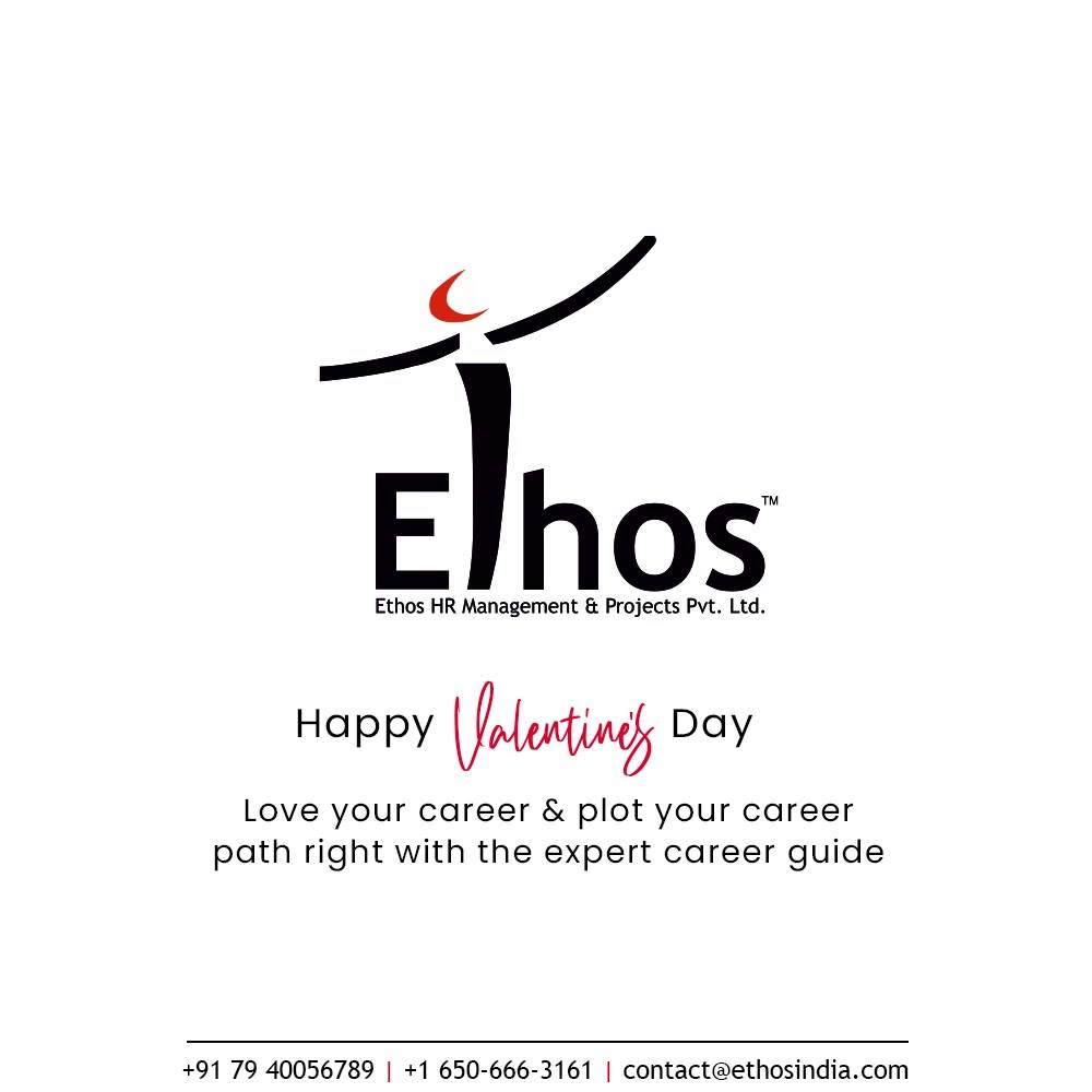 Love your career & plot your career path right with the expert career guide  #HappyValentinesDay #Valentine #Love #ValentinesDay #ValentinesDay2021 #EthosIndia #Ahmedabad #EthosHR #Ethos #HR #Recruitment #CareerGuide #India
