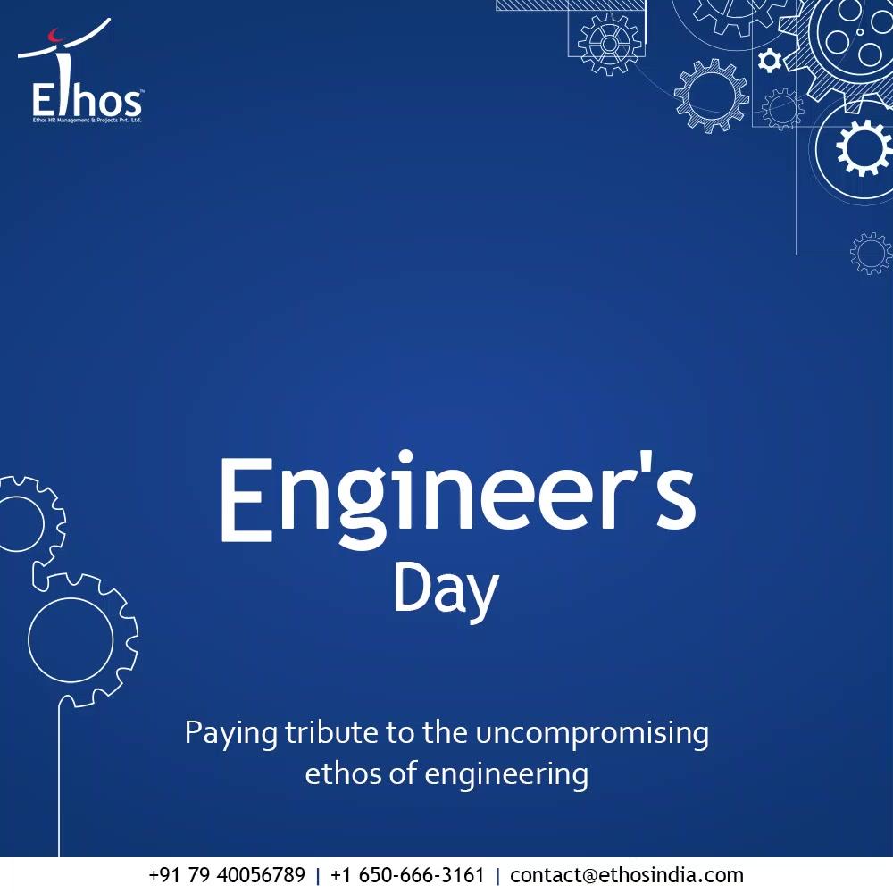Paying tribute to the uncompromising ethos of engineering  #HappyEngineersDay #EngineersDay #EngineersDay2021  #EthosIndia #Ahmedabad #EthosHR #Ethos #HR #Recruitment #CareerGuide #India