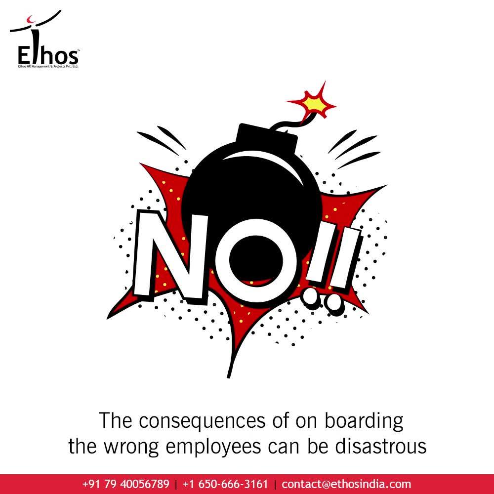 #DidYouKnow? The consequences of on boarding the wrong employees can be disastrous. A small mistake can bring a big downfall to an entire enterprise. One wrong employee can trigger the hostilities and make the entire environment  bitter.  So stop taking chances; prevent your organization from the consequences of wrong hiring and recruit only the right candidates with Psychometric Testing.  #CareerCounselling #OurServices #CareerOpportunity #EthosIndia #Ahmedabad #EthosHR #Ethos #HR #Recruitment #CareerGuide #India